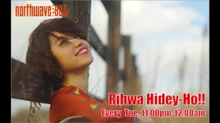 FM NORTH WAVE「Rihwa Hidey-Ho!!」(18/1/9)