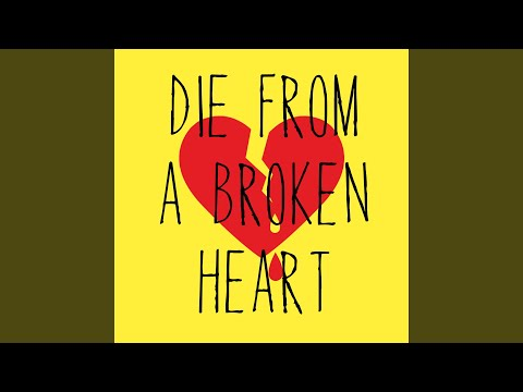 Die From A Broken Heart (Originally Performed By Maddie And Tae) (Instrumental)
