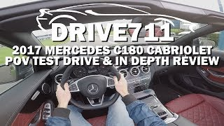 2017 MERCEDES C180 CABRIOLET POV TEST DRIVE BY DRIVE711