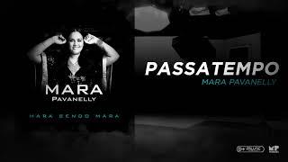 Mara Pavanelly - Passatempo (Mara Sendo Mara)