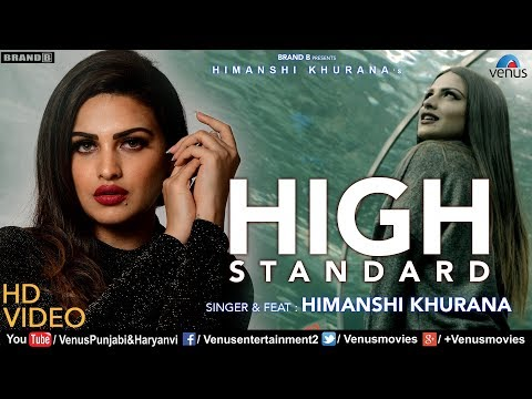 Himanshi Khurana | High Standard (FULL VIDEO) | Bunty Bains | Snappy | Punjabi Romantic Song 2018