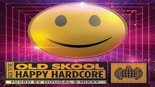 Back To The Old Skool Happy Hardcore CD 1