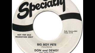 DON & DEWEY - BIG BOY PETE [Specialty 659] 1959