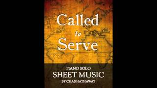 Called To Serve, Piano Solo by Chas Hathaway