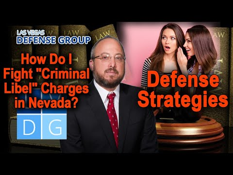 """how-do-i-fight-""""criminal-libel""""-charges-in-nevada?-defense-strategies"""