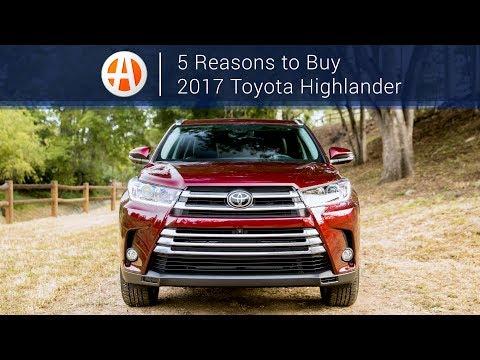 2017 Toyota Highlander   5 Reasons to Buy   Autotrader