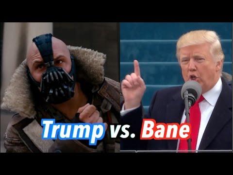 Trump vs. Bane (Inauguration Speech)