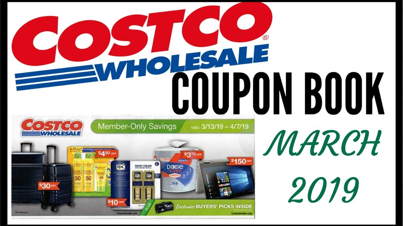 409129924d MARCH 2019 COSTCO COUPON BOOK ○ COSTCO MEMBER ONLY SAVINGS DEALS 2019 ○  3 13 19 to 4 7 19