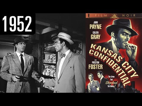 Kansas City Confidential - Full Movie - GREAT QUALITY (1952)