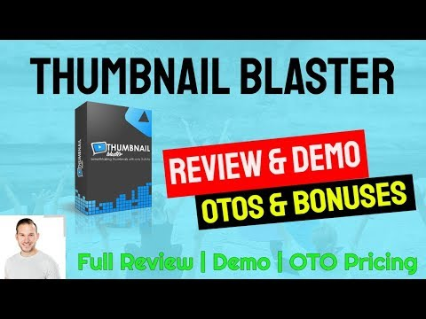 Thumbnail Blaster Review, Demo, Bonuses and OTO Pricing | Is it worth it? 😎 thumbnail