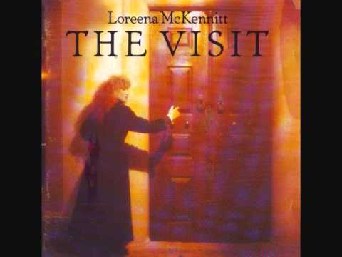 [The Visit] Loreena McKennitt - Greenselves