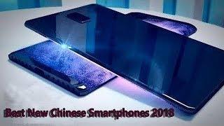 Top 3 Best New Chinese Smartphones Buy in 2018