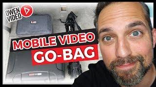 Create a Video Go Bag - Mobile Video Essentials for Entrepreneurs