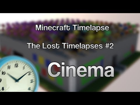 The Lost Timelapses - Cinema