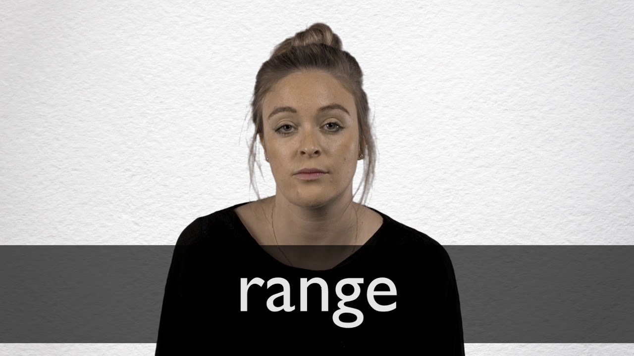 How to pronounce RANGE in British English