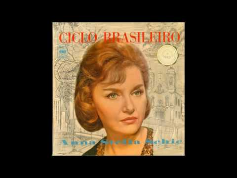LP Ciclo brasileiro (Anna Stella Schic, piano) (1962)