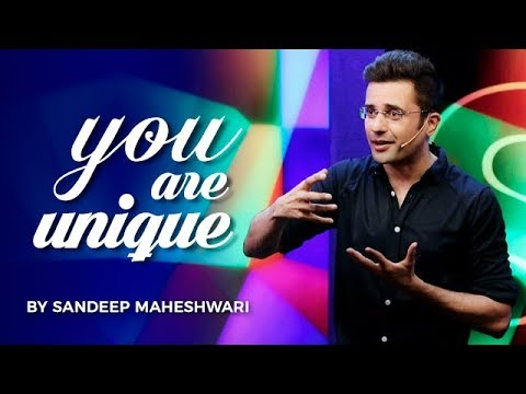 YOU ARE UNIQUE – Sandeep Maheshwari I Hindi