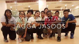 Galti se mistake | Jagga Jasoos | Choreography by Vikas