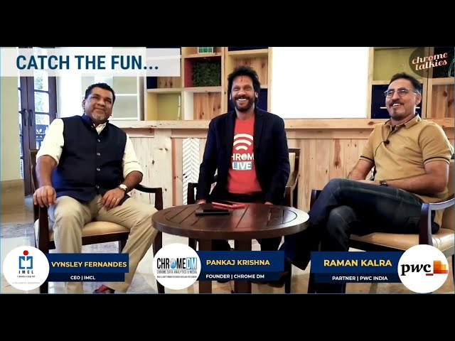 Chrome Talkies S1 Ep6 - Vynsley Fernandes, CEO-IMCL & Raman Kalra, Partner-PWC India Promo; Dec 2018