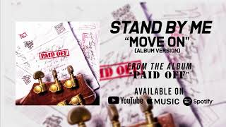 Download Mp3 Stand By Me - Move On  Album Version