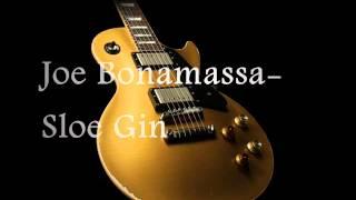 Joe Bonamassa Sloe Gin Studio Version