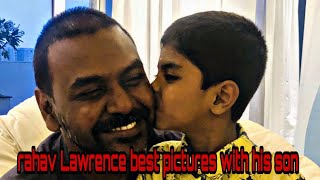 Raghav Lawrence daily best pictures with his son(world picture)