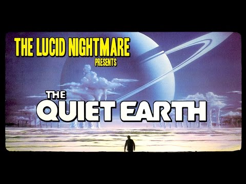The Lucid Nightmare - The Quiet Earth Review