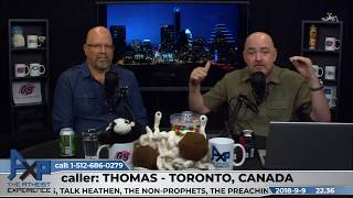 Ok to Believe if Someone is Going Though a Hard Time? | Thomas - Toronto | Atheist Experience 22.36