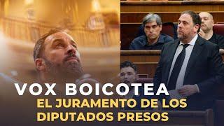 Vox aporrea sus escaños para boicotear las promesas de Junqueras y los otros presos