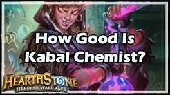 [Hearthstone] How Good Is Kabal Chemist?