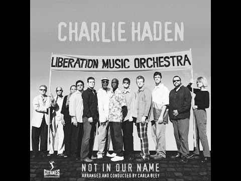 Charlie Haden & Liberation Music Orchestra,