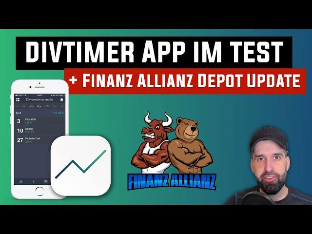 divTimer Dividenden App im Test & Update zum Finanz Allianz Depot