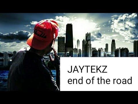 JayteKz - End of the Road Lyrics