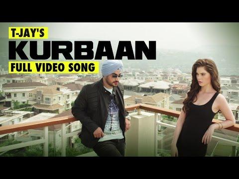 KURBAAN   T-JAY   New Punjabi Songs
