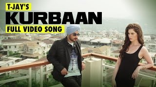 New Punjabi Songs 2015 | KURBAAN | T-JAY | Latest Punjabi Songs 2015 | Punjabi Pop Song