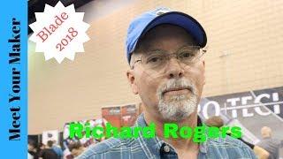 Richard Rogers: Blade Show 2018 Interview!