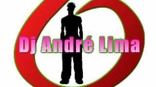 Dj André Lima - Smack my beatch up