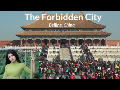 WHAT TO SEE in The Forbidden City, Beijing, China