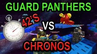 CHRONOS vs GUARD PANTHERS (FASTEST SPEEDRUN EVER?)