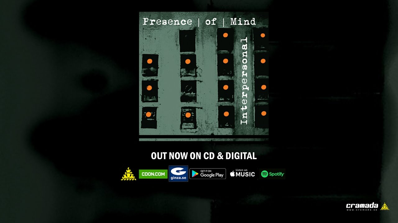 Presence Of Mind Interpersonal Full Album Stream