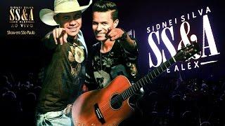 Baixar SS&A - Sidnei Silva & Alex - Show ao VIVO / São Paulo