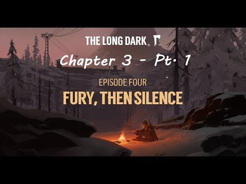 Download Long Dark - Ep. 3 - Pt. 1