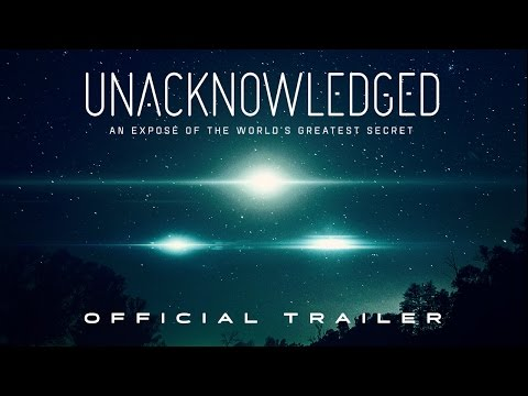 Unacknowledged (2017) | Official Trailer HD