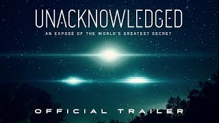 Unacknowledged - Official Trailer