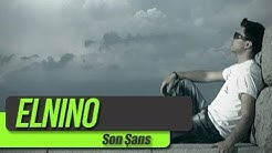 Elnino - Son Şans