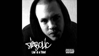 Diabolic - Liar & A Thief (Full Album)