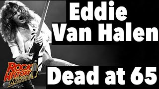 Eddie Van Halen Dead at 65 - Our Tribute