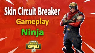 Skin Circuit Breaker!! - Fortnite Battle Royale Gameplay - Ninja