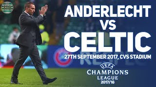 ANDERLECHT VS CELTIC 27/09/2017 | MATCH PREVIEW/PREDICTIONS