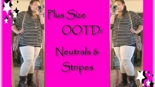 Plus Size OOTD   Neutrals and Stripes Thumbnail